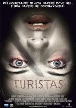 Turistas - Il trailer